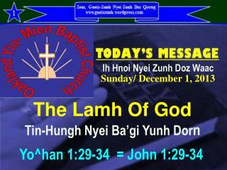 The Lamh Of God Tin-Hungh Nyei Ba'gi Yunh Dor n