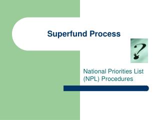 Superfund Process