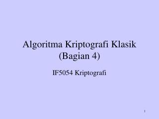 Algoritma Kriptografi Klasik (Bagian 4)
