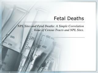 Fetal Deaths