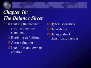 Chapter 10:  The Balance Sheet