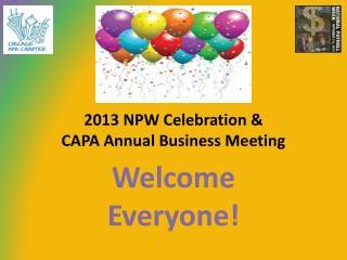 2013 NPW Celebration & CAPA Annual Business Meeting