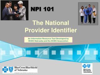 NPI 101