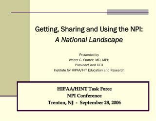 HIPAA/HINT Task Force  NPI Conference Trenton, NJ  -  September 28, 2006