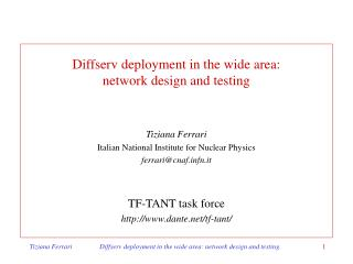 Diffserv deployment in the wide area:  network design and testing