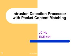 Intrusion Detection Processor with Packet Content Matching