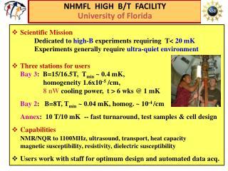 NHMFL  HIGH  B/T  FACILITY University of Florida