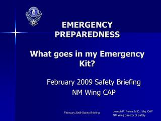 EMERGENCY PREPAREDNESS What goes in my Emergency Kit?