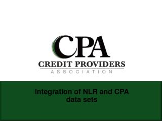 Integration of NLR and CPA data sets