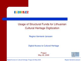 Usage of Structural Funds for Lithuanian Cultural Heritage Digitization