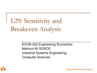 L29: Sensitivity and Breakeven Analysis