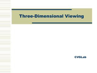 Three-Dimensional Viewing