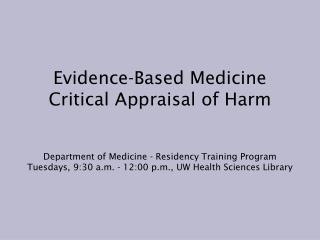 Evidence-Based Medicine Critical Appraisal of Harm