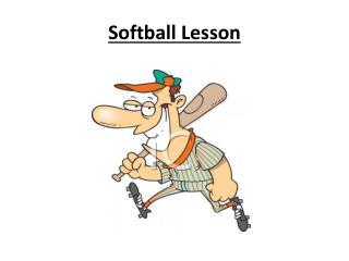 Softball Lesson