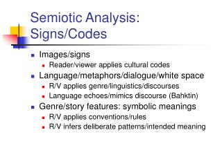 Semiotic Analysis: Signs