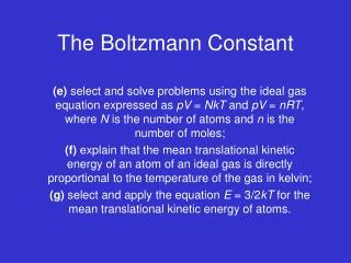 The Boltzmann Constant