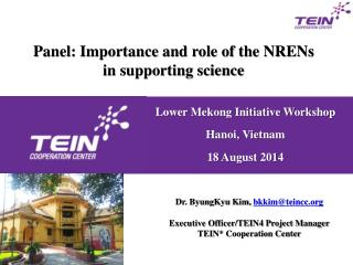 Panel: Importance and role of the NRENs in supporting science
