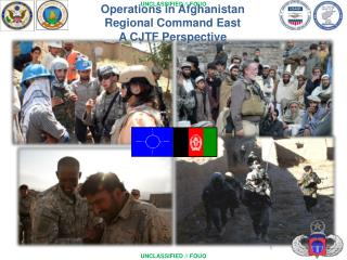 Operations in Afghanistan Regional Command East A CJTF Perspective