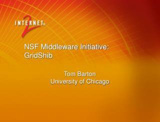 NSF Middleware Initiative:  GridShib
