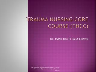Trauma Nursing Core Course TNCC