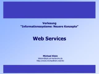 """Verlesung """"Informationssysteme: Neuere Konzepte"""""""