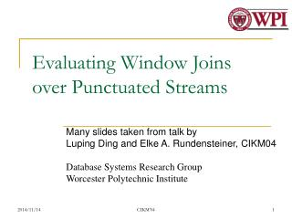 Evaluating Window Joins over Punctuated Streams