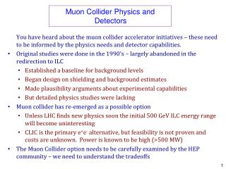 Muon Collider Physics and Detectors