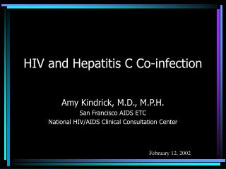 HIV and Hepatitis C Co-infection