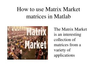 How to use Matrix Market matrices in Matlab