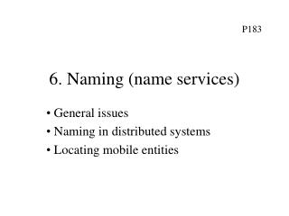 6. Naming (name services)