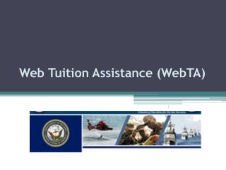 Web Tuition Assistance ( WebTA )
