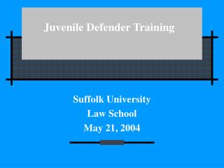 Juvenile Defender Training