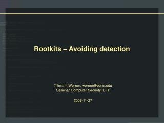 Rootkits   Avoiding detection