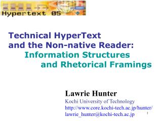 Technical HyperText  and the Non-native Reader: Information Structures  and Rhetorical Framings