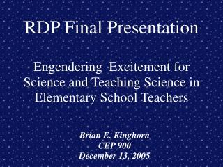 Brian E. Kinghorn CEP 900 December 13, 2005