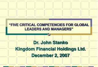 FIVE CRITICAL COMPETENCIES FOR GLOBAL LEADERS AND MANAGERS