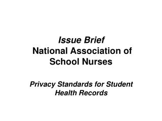 Issue Brief  National Association of School Nurses