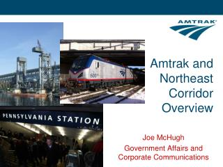Amtrak and Northeast Corridor Overview