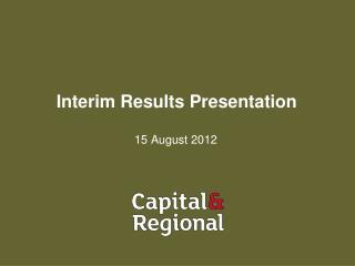 Interim Results Presentation