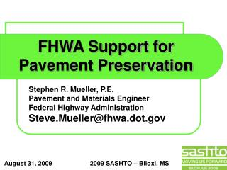 FHWA Support for Pavement Preservation