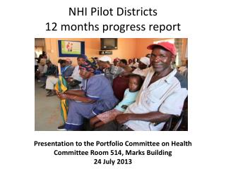 NHI Pilot Districts 12 months progress report