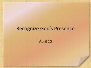 Recognize God's Presence