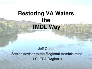 Restoring VA Waters the TMDL Way