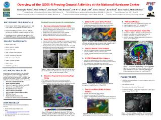 PLANS FOR 2013  Continue  NHC-PG evaluation  of  current products during 2013 hurricane season