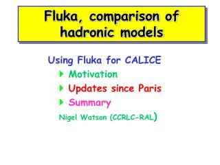 Fluka, comparison of hadronic models