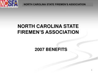 NORTH CAROLINA STATE FIREMEN S ASSOCIATION