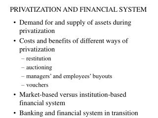 PRIVATIZATION AND FINANCIAL SYSTEM
