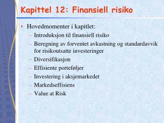 Kapittel 12: Finansiell risiko