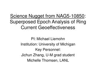Science Nugget from NAG5-10850 : Superposed Epoch Analysis of Ring Current Geoeffectiveness
