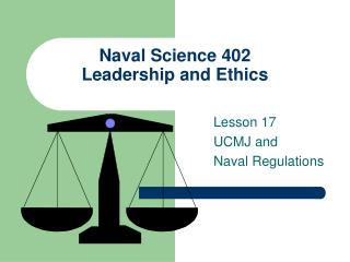 Naval Science 402 Leadership and Ethics